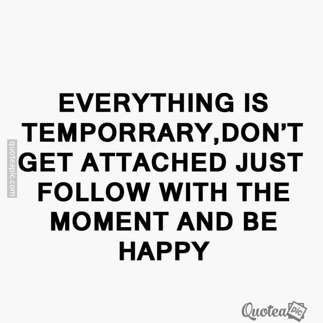 Don't get attached