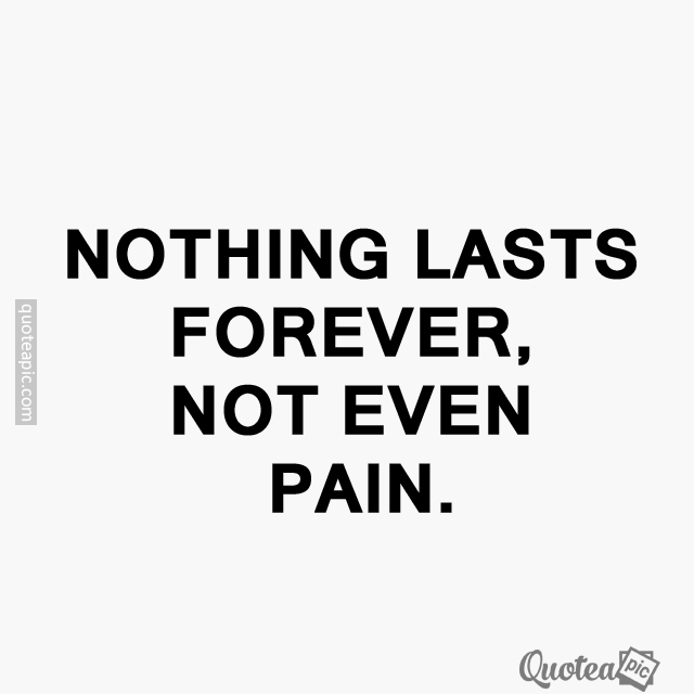 Not even pain