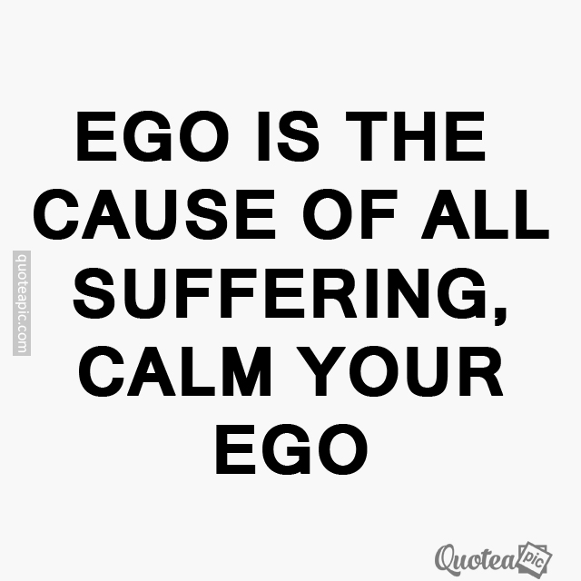 Calm your ego