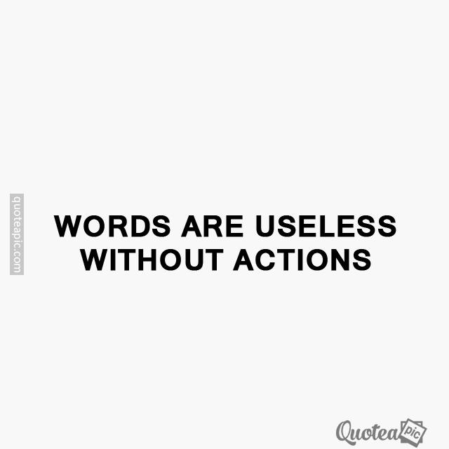Words are useless