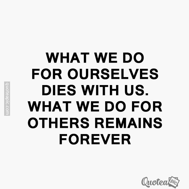 What we do for others