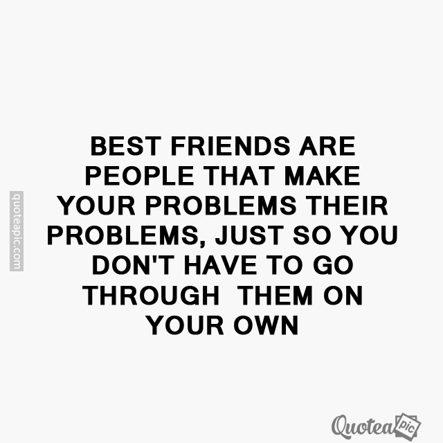 Best friends are
