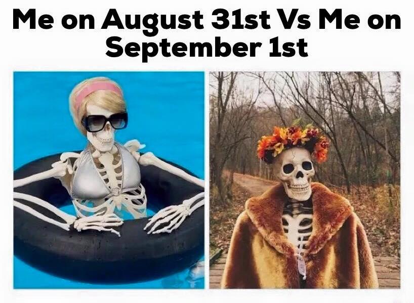 Me On August 31st Vs September 1st
