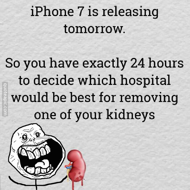 I Think I'll Have To See Both Of My Kidneys