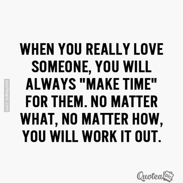Make Time For Them