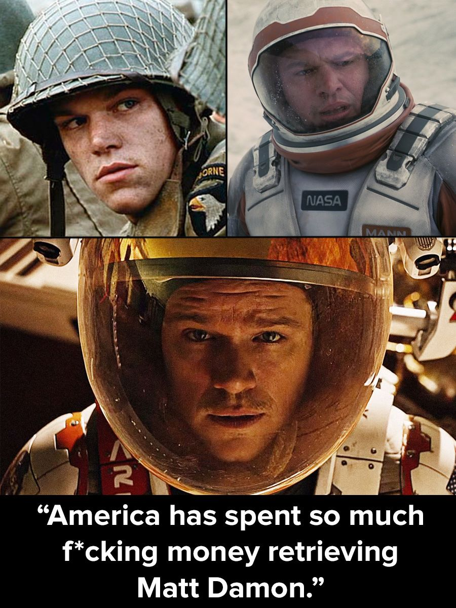 Saving Private Ryan, Interstellar, The Martian...