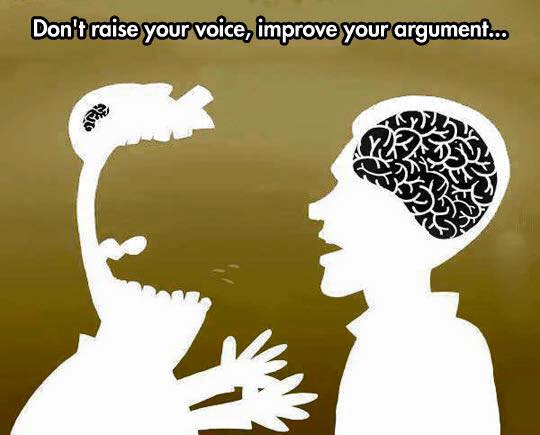 Some People Think Speaking Louder Makes You Right