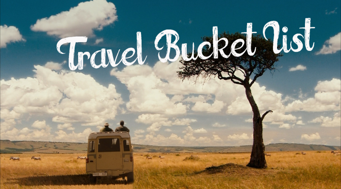 how to make a travel bucket list