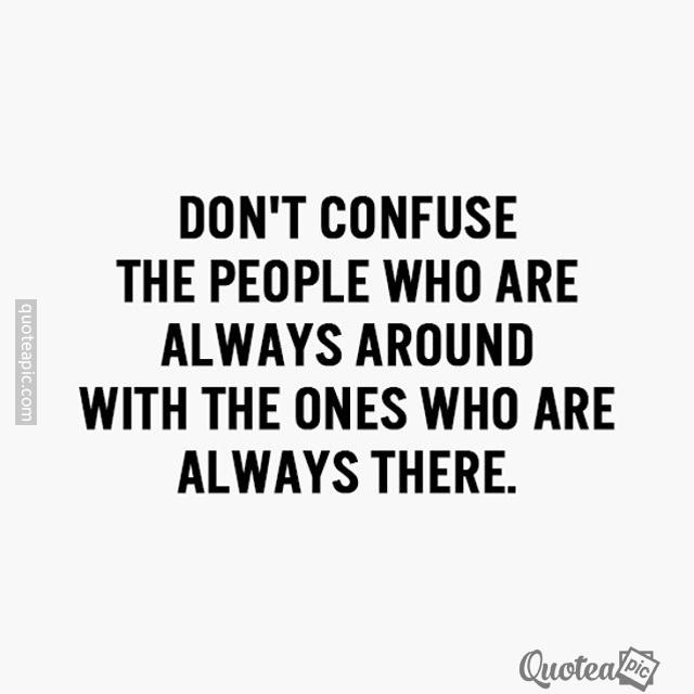 Who Are Always Around