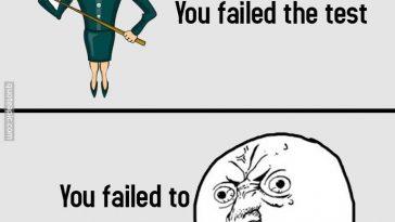 You Failed To Educate Me