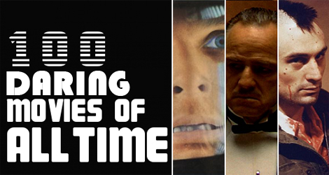 100 Daring Movies Of All Time That Shook The World